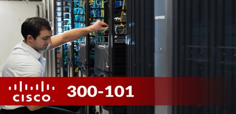 Cisco 300-101 Exam