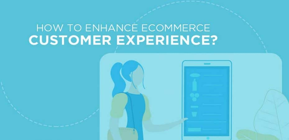 Customer Experience In Ecommerce