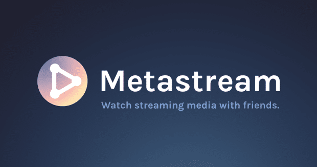 Metastream