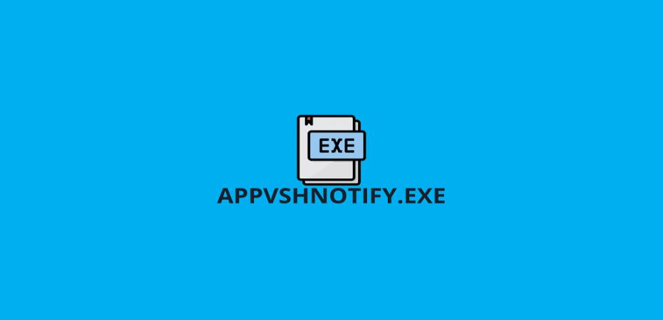AppVShNotify
