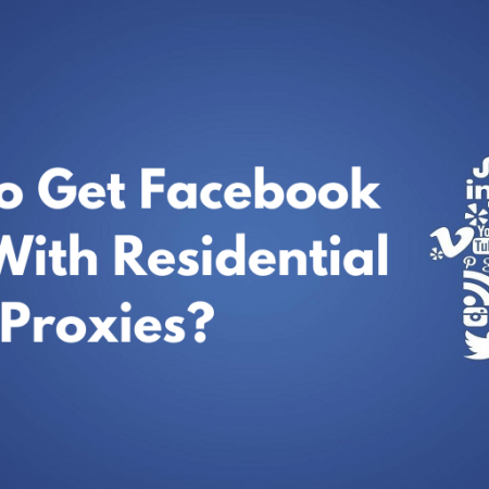 How To Get Facebook Votes With Residential Proxies