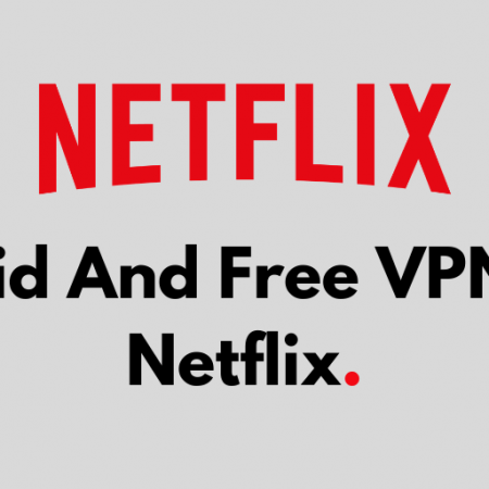 VPNs For Netflix