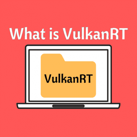 What is Vulcan Runtime Libraries