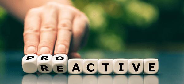 A proactive approach